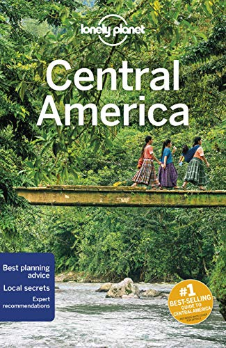 Lonely Planet Central America 10 (Multi Country Guide)