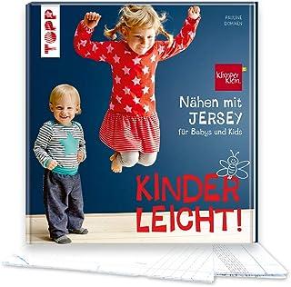 Nähen mit JERSEY - kinderleicht!: für Babys und Kids von 0 bis 8 Jahren. Mit ausführlichem Grundkurs JERSEY-Nähen
