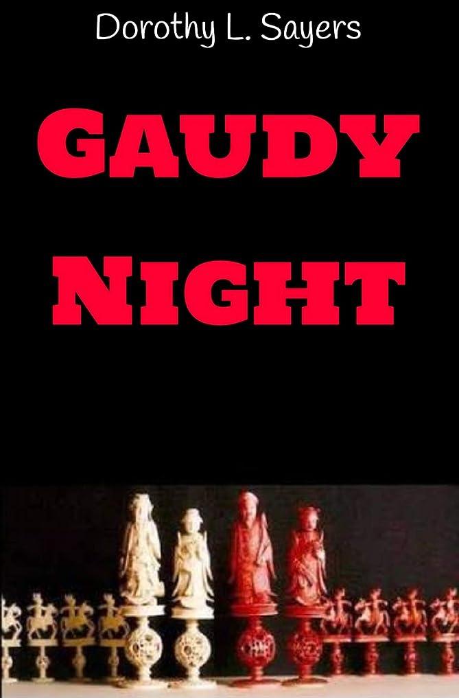 離す起きているハイキングGaudy Night (English Edition)