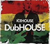 Songtexte von Icehouse - DubHOUSE