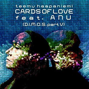 Cards of Love (feat. Anu) [D.I.M.O.S., Pt. 5]
