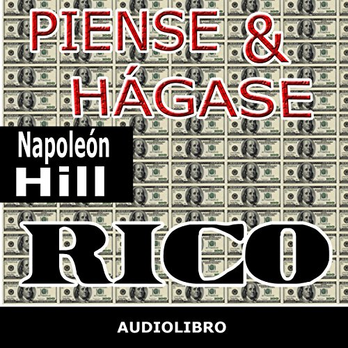 Piense y hágase rico [Think and Grow Rich] audiobook cover art