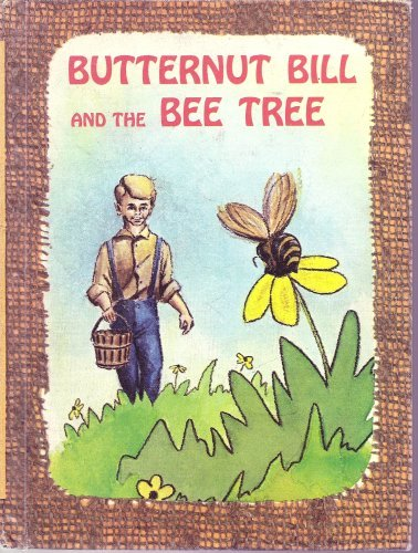 Butternut Bill and the Bee Tree