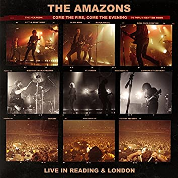 Come The Fire, Come The Evening (Live)