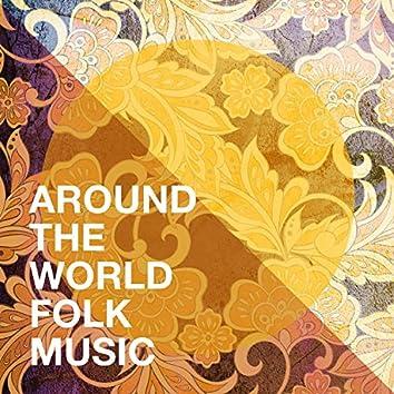 Around the World Folk Music