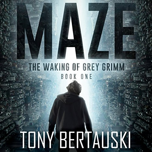 Maze: The Waking of Grey Grimm audiobook cover art