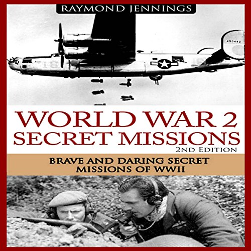 World War 2 Secret Missions audiobook cover art