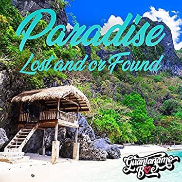 Paradise Lost And/Or Found