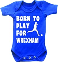 Born to Play Football for Wrexham Short Sleeved Baby