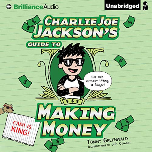 Charlie Joe Jackson's Guide to Making Money cover art