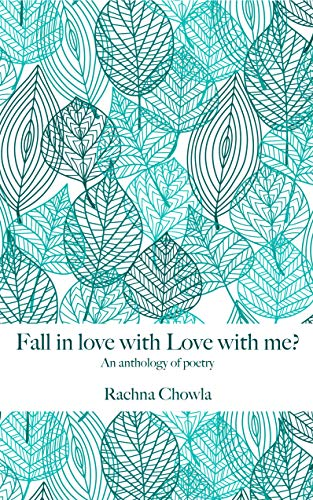 Fall in love with Love with me?: A collection of poetry (English Edition)