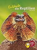 Entdecke die Reptilien (Entdecke...
