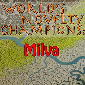 World's Novelty Champions: Milva