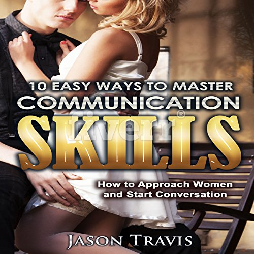 10 Easy Ways to Master Communication Skills audiobook cover art