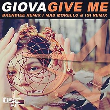 Give Me (Remix Album)