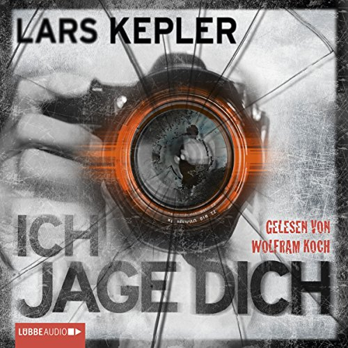 Ich jage dich     Joona Linna 5              Written by:                                                                                                                                 Lars Kepler                               Narrated by:                                                                                                                                 Wolfram Koch                      Length: 7 hrs and 26 mins     Not rated yet     Overall 0.0