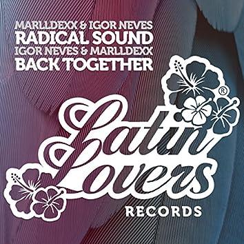Radical Sound / Back Together - Single