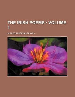The Irish Poems (Volume 1)