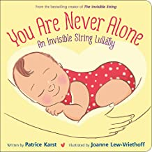 You Are Never Alone: An Invisible String Lullaby (The Invisible String)