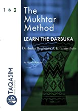 The Mukhtar Method - Darbuka Beginner & Intermediate