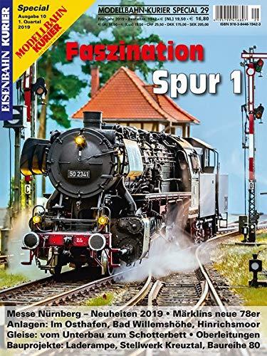 Faszination Spur 1 - Teil 10 (Modellbahn-Kurier Special)