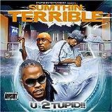 U Stupid by Sumthin' Terrible (2008-03-18)