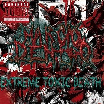 Extreme Toxic Death