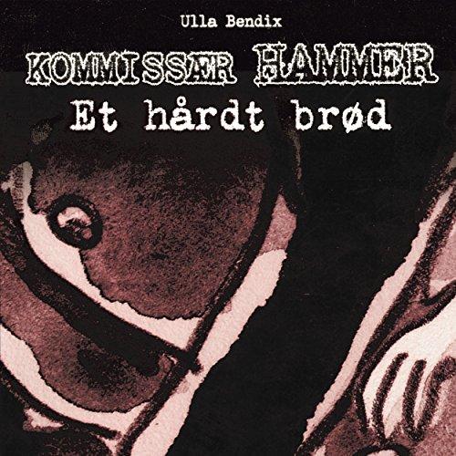 Et hårdt brød audiobook cover art