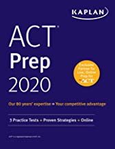 ACT Prep 2020: 3 Practice Tests + Proven Strategies + Online (Kaplan Test Prep)
