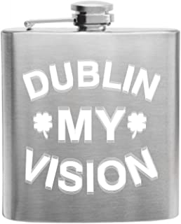 Dublin My Vision Custom Printed Stainless Steel Alcohol Hip Flask, 6 Oz. Stainless Steel