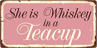 Best she's whiskey in a teacup sign Reviews
