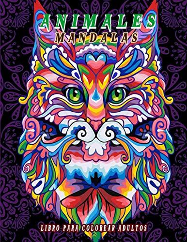 Animales Mandalas libro para colorear Adultos: Mandala en reposo para adultos y niños, páginas para colorear antiestrés; Mandalas para colorear. Animales Para Colorear