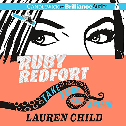 Ruby Redfort Take Your Last Breath audiobook cover art