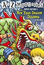 The New Year Dragon Dilemma (Turtleback School & Library Binding Edition) (A to Z Mysteries Super Edition)