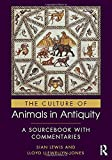 The Culture of Animals in Antiquity: A Sourcebook with Commentaries