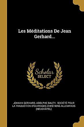 Les Méditations de Jean Gerhard...