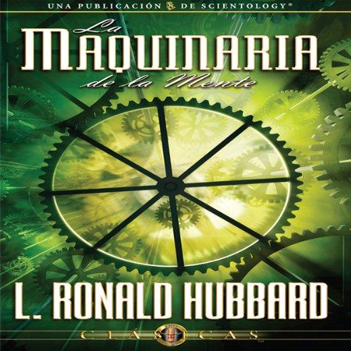 La Maquinaria de la Mente [The Machinery of the Mind, Spanish Castilian Edition] audiobook cover art