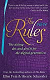 The New Rules - The dating dos and don'ts for the digital generation from the bestselling authors of The Rules
