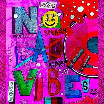 No Bad Vibes (feat. Jae Kidd)