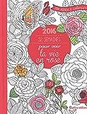 52 semaines pour voir la vie en rose - Mon agenda 2016 à colorier