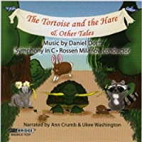 The Tortoise and the Hare & Other Tales by Symphony in C (2007-12-11)