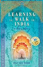Learning to Walk in India: A Love Story