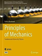 Principles of Mechanics: Fundamental University Physics (Advances in Science, Technology & Innovation) (English Edition)