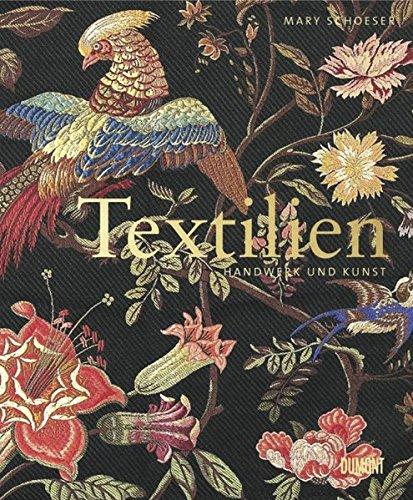 Textilien: Handwerk und Kunst
