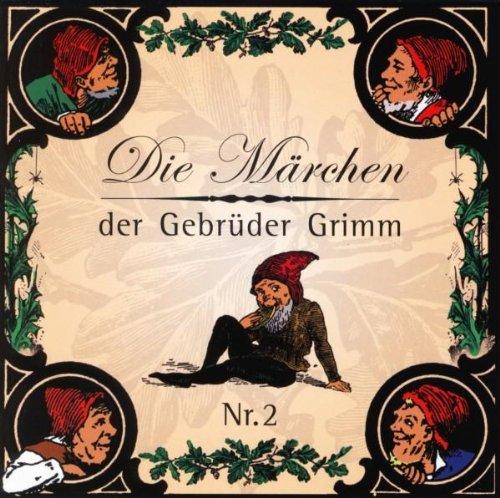 Die Mrchen der Gebrder Grimm Nr.2