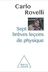 Sept brèves leçons de physique (French Edition) Kindle Edition