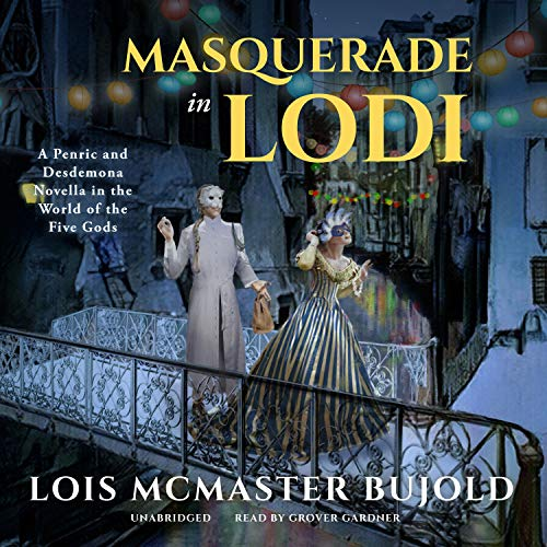 Masquerade in Lodi Audiobook By Lois McMaster Bujold cover art