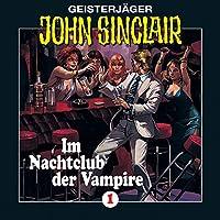 Im Nachtclub der Vampire (John Sinclair 1) [Remastered] Hörbuch
