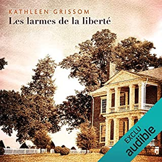 Les larmes de la liberté                   By:                                                                                                                                 Kathleen Grissom                               Narrated by:                                                                                                                                 Olivier Chauvel                      Length: 12 hrs and 26 mins     1 rating     Overall 1.0