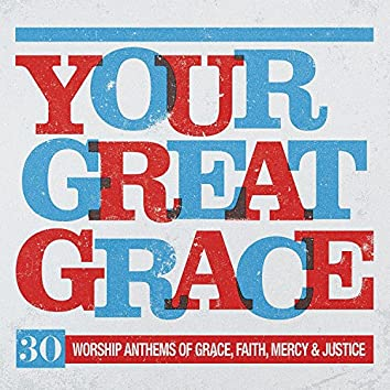 Your Great Grace
